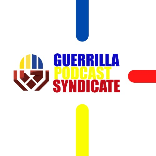 Guerrilla Podcast Syndicate
